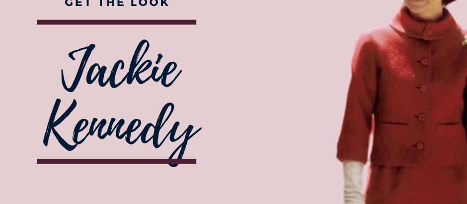 Get the look : Jackie Kennedy